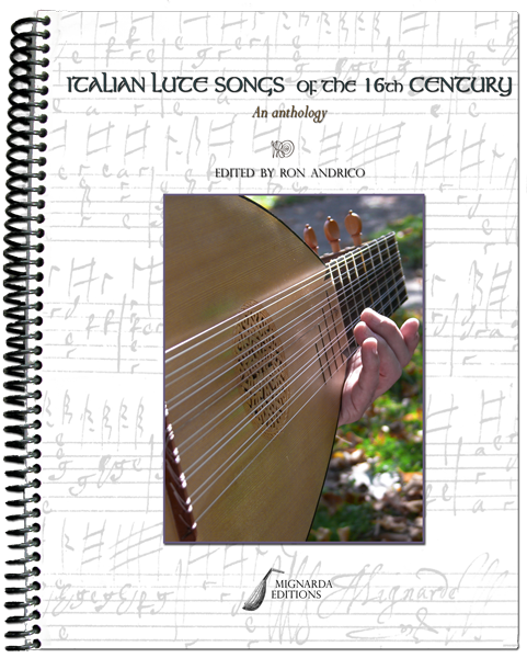 Italian Lute Songs of the Sixteenth Century: An Anthology